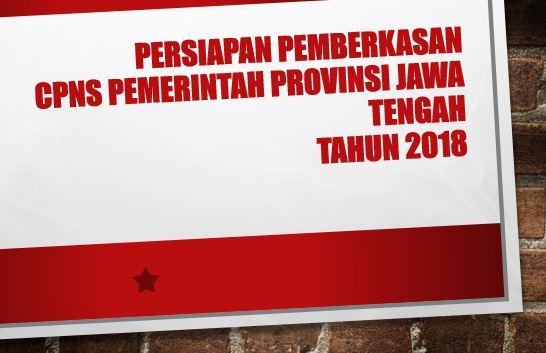 Apa Yang Harus Disiapkan Untuk Pemberkasan CPNS Pemerintah Provinsi Jawa Tengah ?