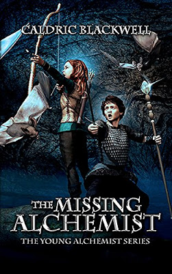 The Missing Alchemist by Caldric Blackwell