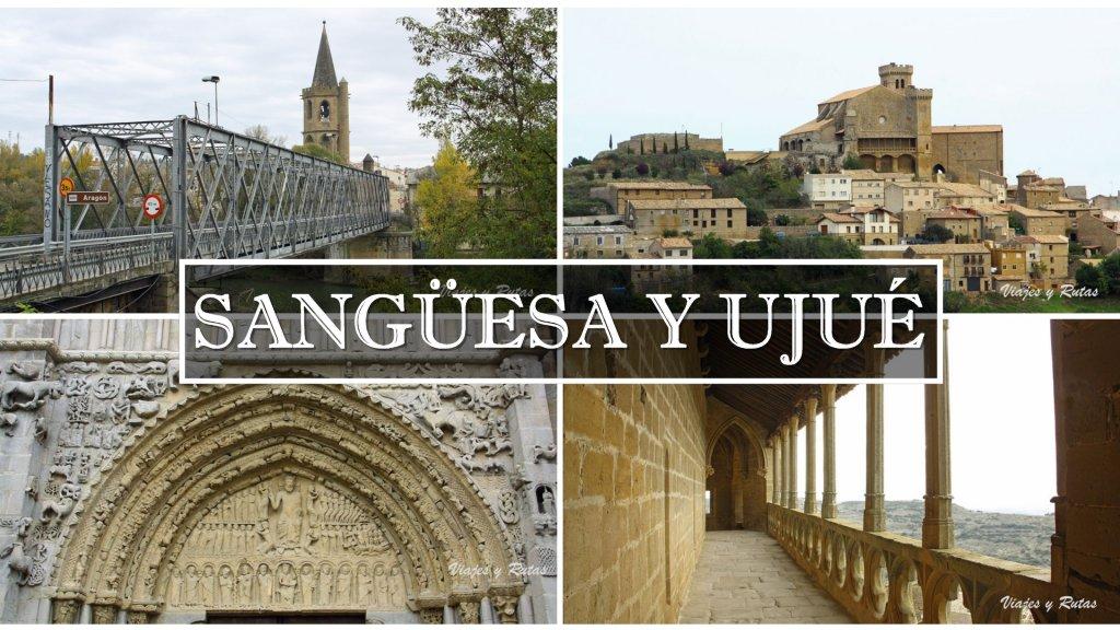 Sangüesa y Ujué dos visitas imprescindibles de Navarra