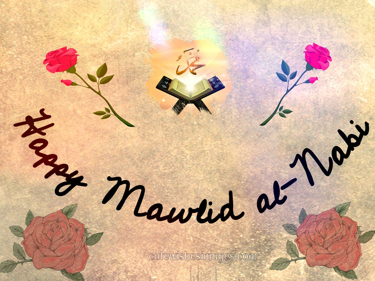 Mawlid Al Nabi Messages And Images Cute Wishes Images Quotes