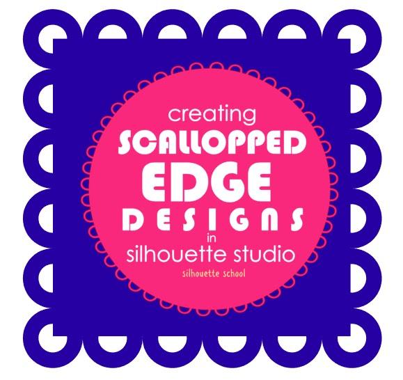 Silhouette Studio, Silhouette tutorial, Silhouette Cameo, scalloped edge