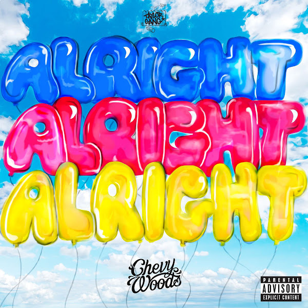 Chevy Woods - Alright - Single Cover