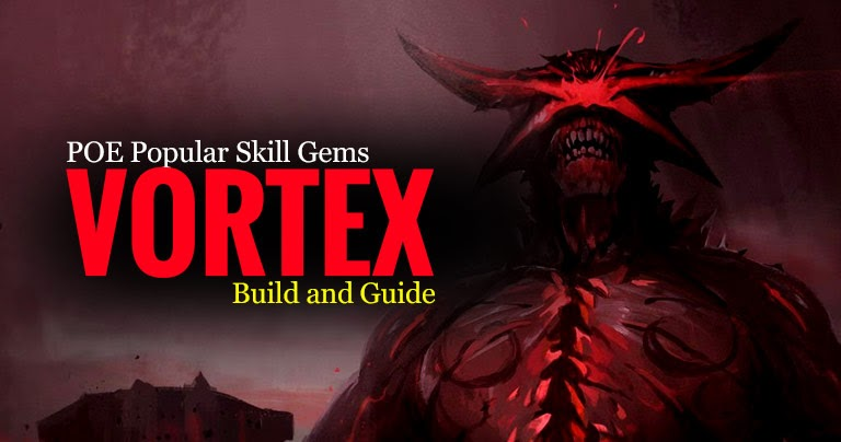 Poe Now Popular Skill Gems Vortex Build And Guide Blood and sand, brand recall, detonate mines, empower support, enhance support, enlighten support these skill gems can be acquired in corrupted areas or by using a vaal orb on a normal skill gem. poe now popular skill gems vortex