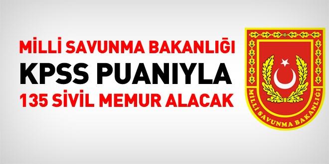 Milli Savunma Bakanlığı 135 sivil memur alacak
