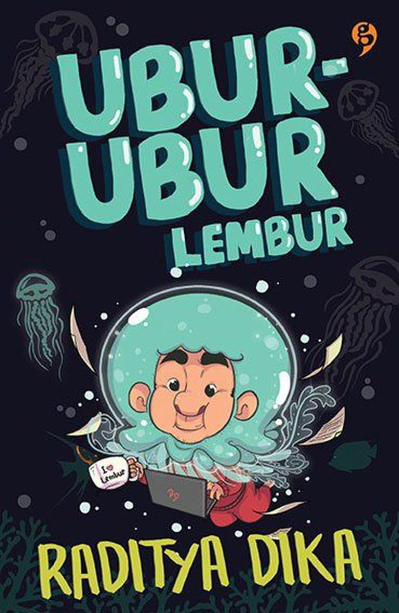 Ubur-Ubur Lembur ~ Raditya Dika | Kumpulan Ebook