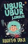 Ubur-Ubur Lembur ~ Raditya Dika