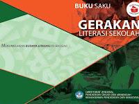 Buku Saku Gerakan Literasi Sekolah (GLS)