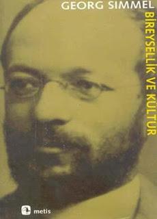 Georg Simmel - Bireysellik ve Kültür