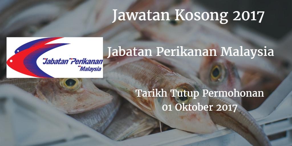 Jawatan Kosong Jabatan Perikanan Malaysia 01 Oktober 2017