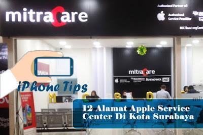 12 tempat service resmi iphone di surabaya