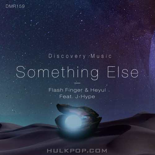 Flash Finger, Heyul – Something Else – Single