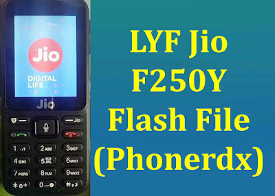 LYF Jio F250Y Flash File Stock Rom Tested Download