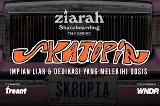 ZIARAH SKATEBOARDING - EPS 02 SKATOPIA