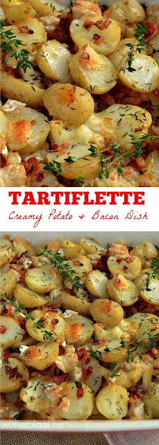 Creamy & loaded with Bacon, this Tartiflette {Potato based casserole} is one of my family's favorites !