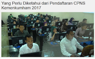 Pendaftaran Online CPNS Kemenkumham 2017