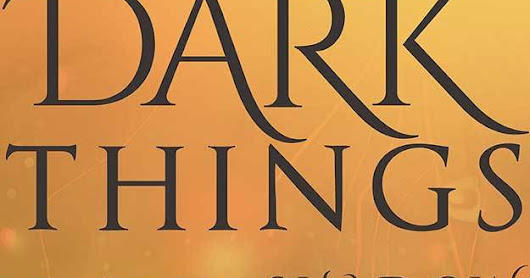 Book Review: Dark Things Between the Shadow & the Soul