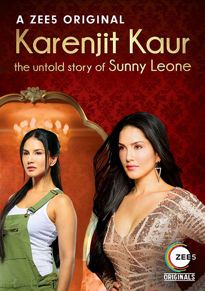 Karenjit Kaur The Untold Story of Sunny Leone (2018) TV Series Poster