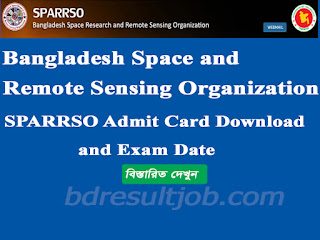 Bangladesh Space Research and Remote Sensing Organization (SPARRSO) Admit Card