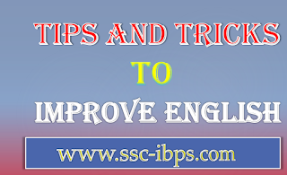 Tips and Tricks to Improve English For Competitive Exams