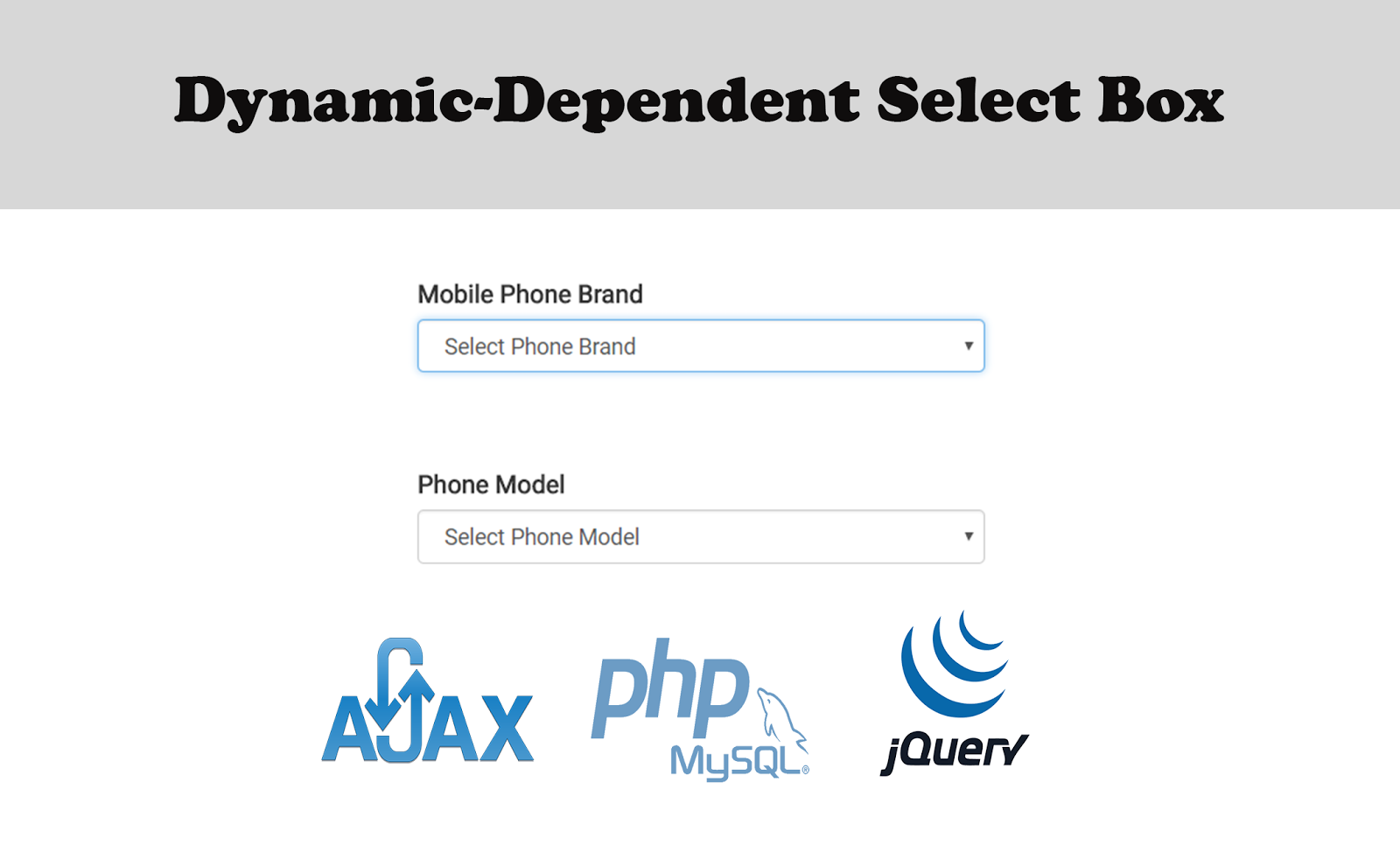 Dynamic and Dependent Select Box with jQuery, Ajax and PHP