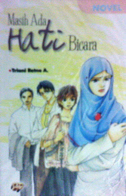 novel remaja islami masih ada hati bicara