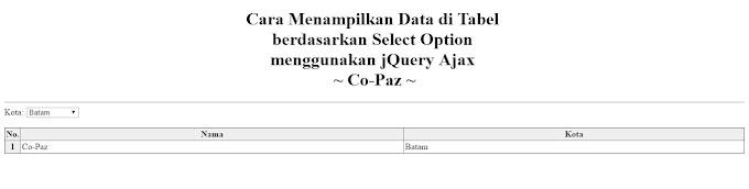 Cara Menampilkan Data di Tabel berdasarkan Select Option tanpa reload halaman menggunakan jQuery Ajax