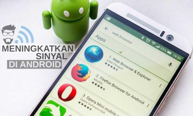 Cara Ampuh Memperkuat sinyal Wifi Di HP Android Terbaru 2017