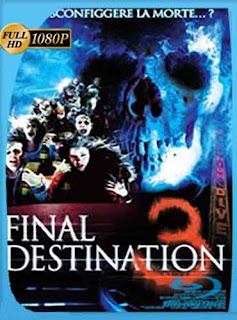 Destino Final 3 2006 HD [1080p] Latino [Mega] dizonHD
