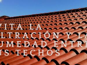 Evita la filtración y la humedad entre tus techos