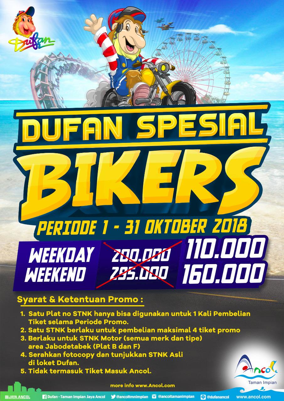 Dufan - Promo Tiket Spesial Biker Weekday 110 Ribu & Weekend 160 Ribu ( s.d 31 Okt 2018)