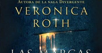 Reseña Las Marcas De La Muerte De Veronica Roth
