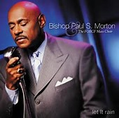 Bishop Paul S. Morton - I Am What You See Lyrics