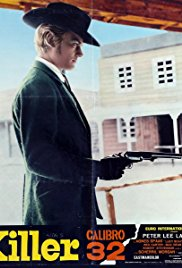 Watch Killer Caliber .32 Online Free 1967 Putlocker