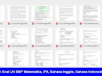 Kumpulan Soal UN SMP 2017 PDF Matematika, IPA, Bahasa Inggris, Bahasa Indonesia Tiap Paket