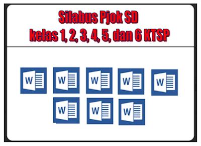 download Silabu Pjok Sekolah Dasar Kelas 1, 2, 3, 4, 5, Dan 6 Full semester - Berkas Sekolah