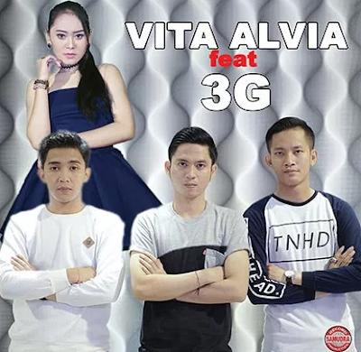 Lagu Vita Alvia feat 3G Terbaru 2017