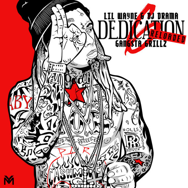 Lil Wayne Dedication 6 reloaded