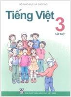 Sách Giáo Khoa Tiếng Việt 3 Tập 1 - Nguyễn Minh Thuyết