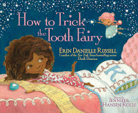 how to trick the tooth fairy by erin danielle russell, illustrated by jennifer hansel rolli book cover