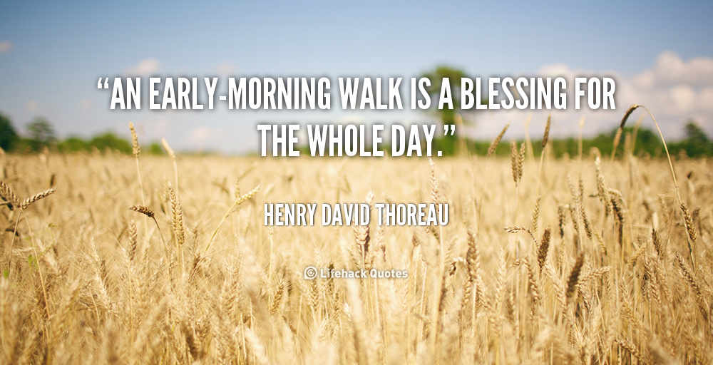 Early Morning Blessing Quotes: Early Morning Run Quotes. QuotesGram