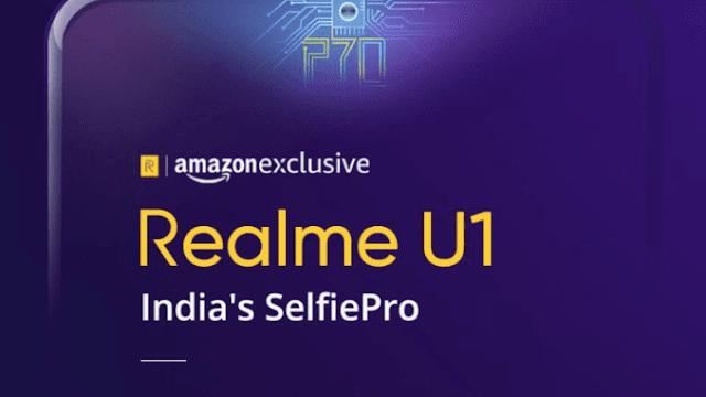 Realme U1 Launching November 28th on Amazon India