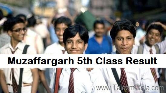 Muzaffargarh 5th Class Result 2019 - BISE PEC Muzaffargarh Board 5th Results