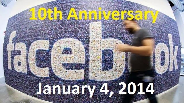 Facebook is Celebrating its 10th Anniversary January 4, 2014