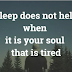 5 Signs That You Need To Know About If Your Soul Is Tired