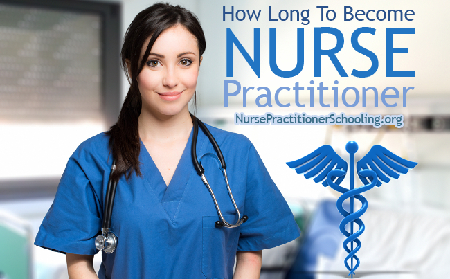 how long to become nurse practitioner