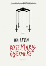 Rosemary gyermeke Ira Levin Könyvajánló
