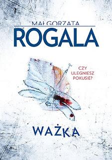 Małgorzata Rogala - Ważka