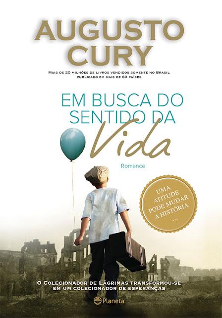 Em busca do sentido da vida Augusto Cury