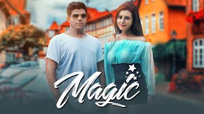 Magic – Vipul Kapoor Punjabi Video HD Download