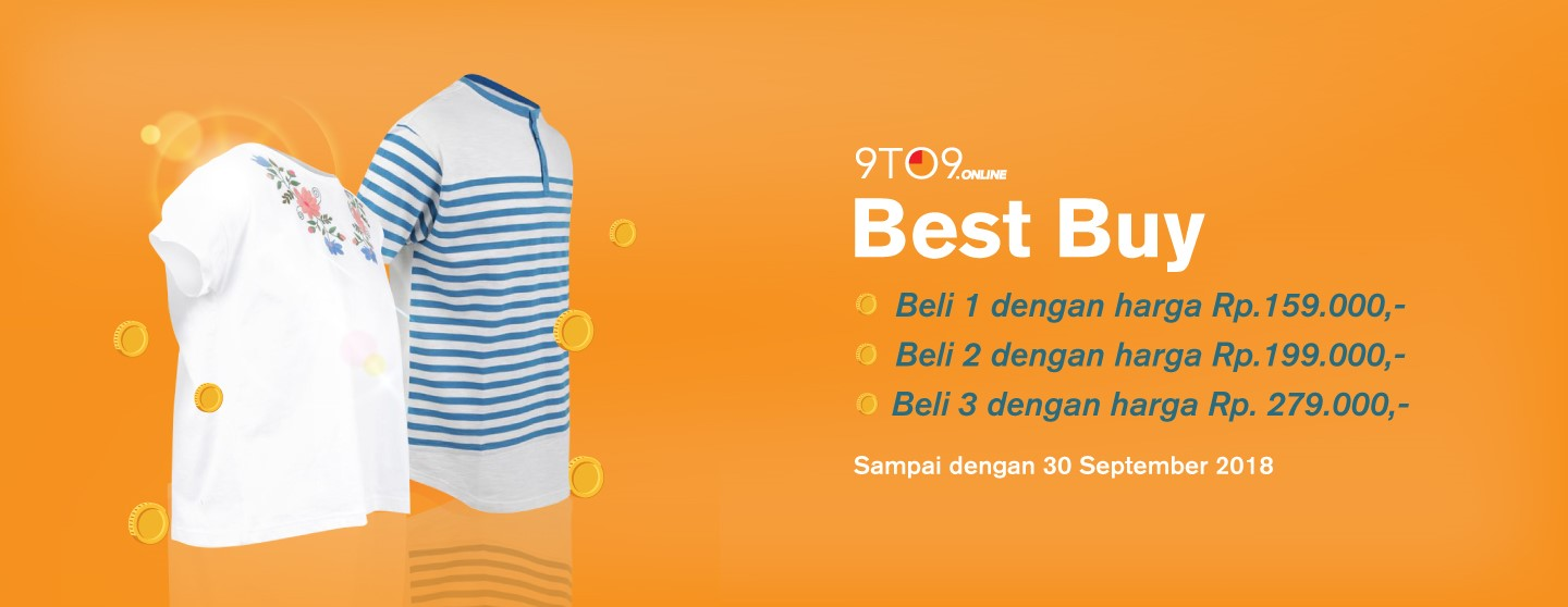 9to9 - Promo Best Buy Beli 3 Cuma 279 Ribu (s.d 30 Sept 2018)